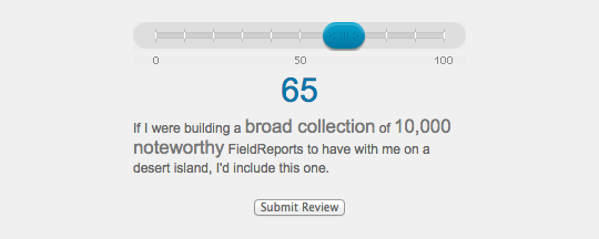 FieldReport literary review ratings slider