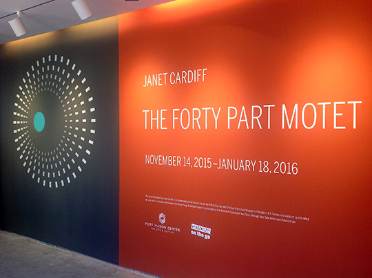 The Forty Part Motet exhibition lobby signage